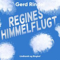 Regines himmelflugt - Gerd Rindel