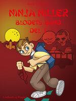 Ninja Niller - Blodets Bånd: Del 2 - Rune Fleischer