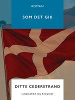 Som det gik - Ditte Cederstrand