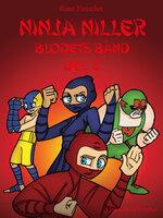 Ninja Niller - Blodets Bånd: Del 3 - Rune Fleischer