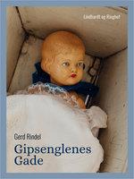 Gipsenglenes gade - Gerd Rindel
