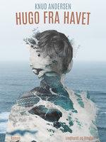 Hugo fra havet - Knud Andersen