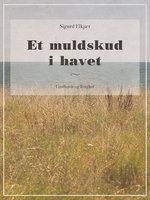 Et muldskud i havet - Sigurd Elkjær