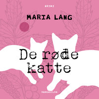 De røde katte - Maria Lang