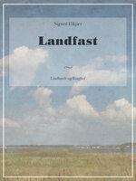 Landfast - Sigurd Elkjær