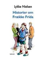 Historier om Frække Frida - Lykke Nielsen