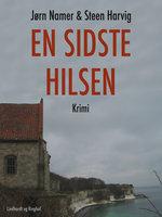 En sidste hilsen - Steen Harvig, Jørn Namer