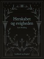 Herskabet og evigheden - Lars Widding