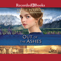 Out of the Ashes - Tracie Peterson, Kimberley Woodhouse