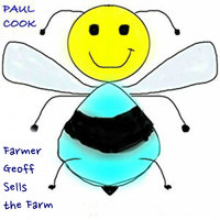 Farmer Geoff Sells the Farm - Paul Cook