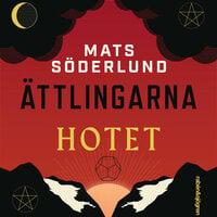 Hotet - Mats Söderlund