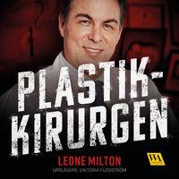 Plastikkirurgen - Leone Milton