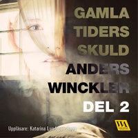 Gamla tiders skuld 2 - Anders Winckler