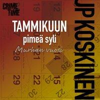 Tammikuun pimeä syli - JP Koskinen