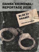 Blok 17 drabet - Diverse