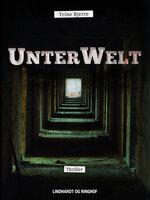 UnterWelt - Tine Bjerre