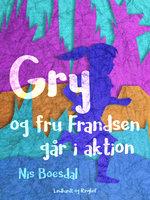 Gry og fru Frandsen går i aktion - Nis Boesdal