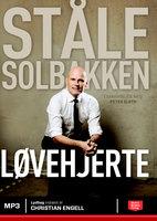 Løvehjerte - Peter Sloth, Ståle Solbakken
