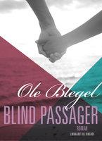 Blind passager - Ole Blegel
