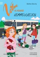 Vilma og venner - Hemmeligheden - Boline Skovly