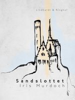 Sandslottet - Iris Murdoch