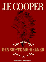 Den sidste mohikaner - J.F. Cooper