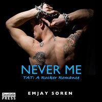 Never Me - Melanie Walker