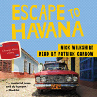 Escape to Havana - Nick Wilkshire