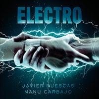 Electro - Javier Ruescas, Manu Carbajo