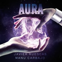 Aura - Javier Ruescas,Manu Carbajo