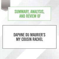 Summary, Analysis, and Review of Daphne du Maurier's My Cousin Rachel - Start Publishing Notes