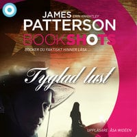 Tyglad lust - James Patterson,Erin Knightley