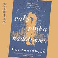 Valo jonka kadotimme - Jill Santopolo