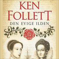 Den evige ilden - Del 1 - Ken Follett