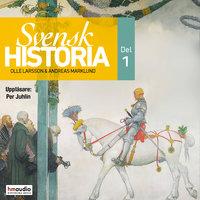 Svensk historia del 1 - Olle Larsson,Andreas Marklund