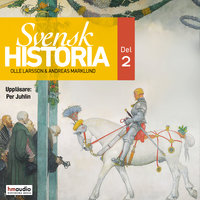 Svensk historia del 2 - Olle Larsson,Andreas Marklund