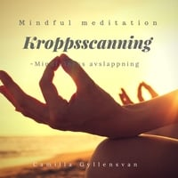 Kroppscanning -avslappning - Camilla Gyllensvan