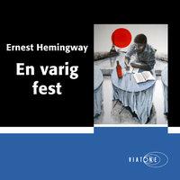En varig fest - Ernest Hemingway