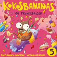 Kokosbananas og prompebrusen - Rolf Magne Andersen