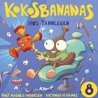 Kokosbananas hos tannlegen - Rolf Magne Andersen