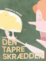 Den tapre skrædder - Jørgen Liljensøe