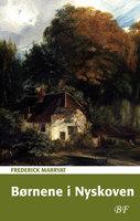 Børnene i Nyskoven - Frederick Marryat