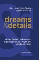 Dreams & details - Mikael Trolle, Jim Hagemann Snabe