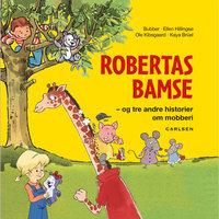 Robertas Bamse - og tre andre historier om mobberi