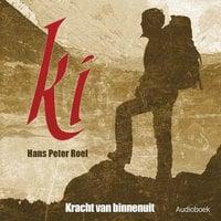 Ki, kracht van binnenuit - Hans Peter Roel