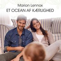 Et ocean af kærlighed - Marion Lennox