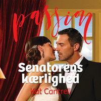 Senatorens kærlighed - Kat Cantrell