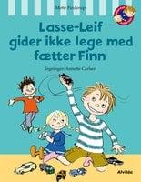 Lasse-Leif gider ikke lege med fætter Finn - Mette Finderup