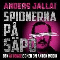 Spionerna på Säpo - Anders Jallai