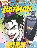 Batman. Jokerns glasskupp - Donald Lemke
